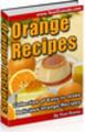 Thumbnail Delicious Orange Recipes (PLR)
