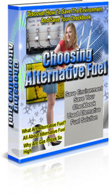 Product picture Choosing Alternative Fuel With Plr