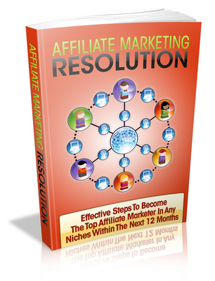 Product picture Affiliate Marketing Resolution - Viral eBook plr